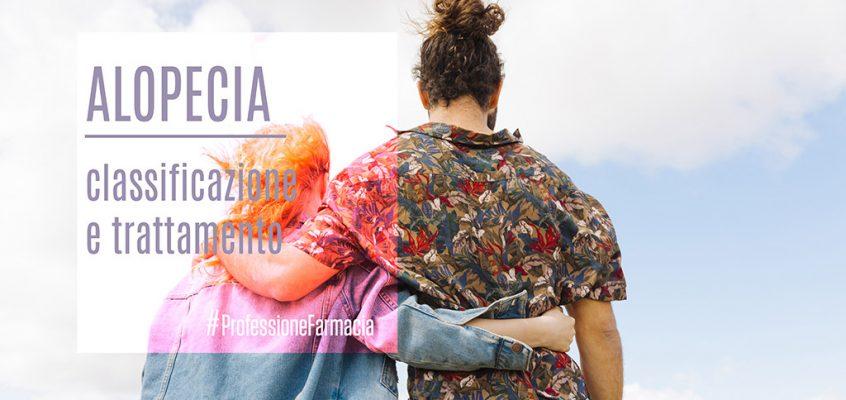 Alopecia: classificazione e trattamento