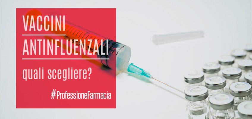 Vaccini antinfluenzali quali scegliere